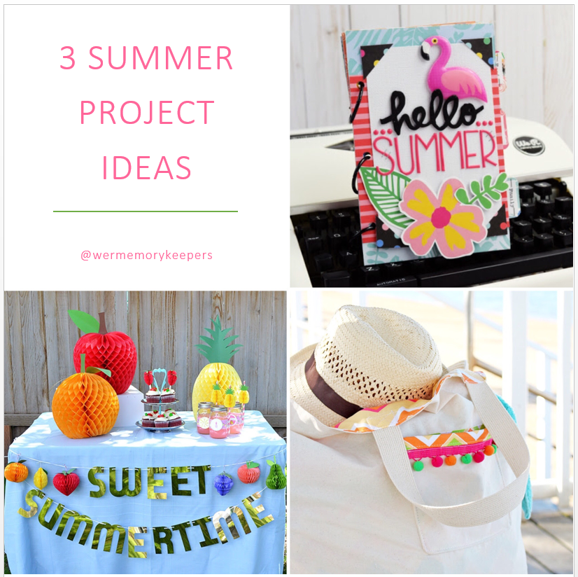 3 Summer Project Ideas featuring some of your favorite We R Memory Keepers tools