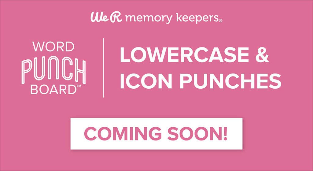 New Release: Lowercase & Icon Punches for the Word Punch Board by We R Memory Keepers